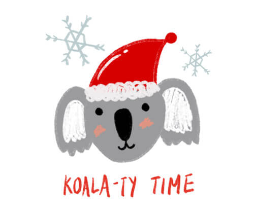 "Drawing of koala with santa hat and ""koala-ty time"" in red text below"
